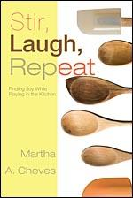 Stir, Laugh, Repeat..Finding Joy While Playing in the Kitchen