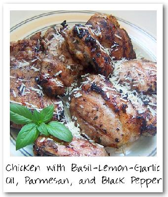 Chicken with Basil-Lemon-Garlic Oil, Parmesan, and Black Pepper