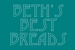 Beth's Best Breads