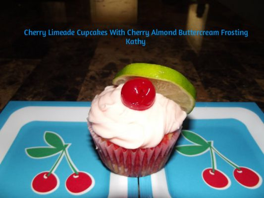 Cherry Limeade Cupcakes With Cherry Almond Buttercream Frosting