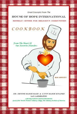 Great Excerpts From The House Of Hope Int'l Cookbook