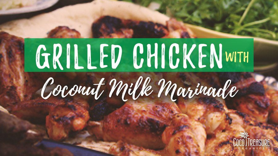Grilled Chicken with Coconut Milk Marinade