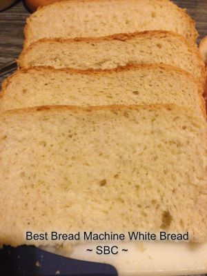 THE BEST WHITE BREAD (BREAD MACHINE RECIPE)
