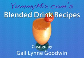 YummyMix.com's Blended Drink Recipes