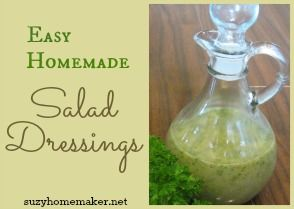 Easy Homemade Salad Dressings