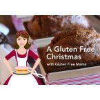 A Gluten Free Christmas with Gluten Free Mama