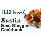 TECHmunch Austin 2013 Food Blogger Community Cookbook