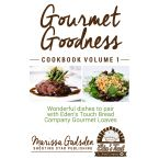 Gourmet Goodness - Volume 1