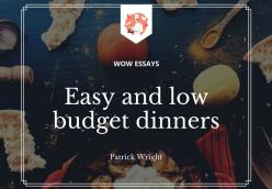 Easy and low budget dinners