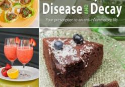 The Cookbook to Defy Disease and Decay - Your Prescription to an Anti-Inflammatory Life