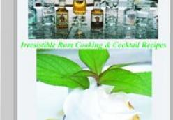 2 Shots Of Tasting, Toasting, & Tantalizing With Rum - Irresistible Rum Cooking And Cocktail Recipes