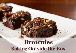 Brownies: Baking Outside the Box