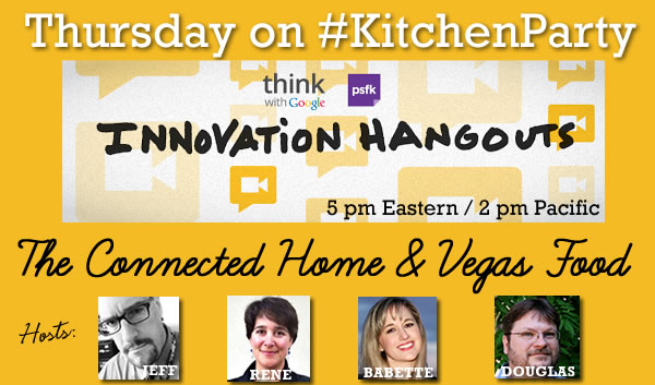 CES connected home appliances google hangout