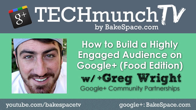 greg wright how to build a highly engaged audience on google plus